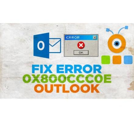 How To Fix Outlook Error 0x800ccc0e?