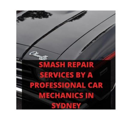 Smash Repair Services by a Professional Car Mechanics in Sydney