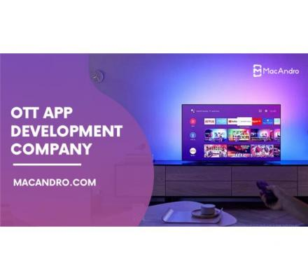 OTT TV App Development | Live Streaming App Development | MacAndro