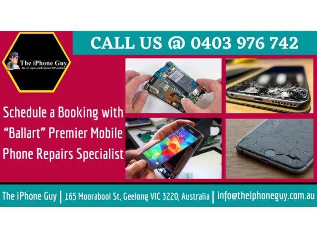 """Schedule a Booking with """"Ballart"""" Premier Mobile Phone Repairs Specialist"""