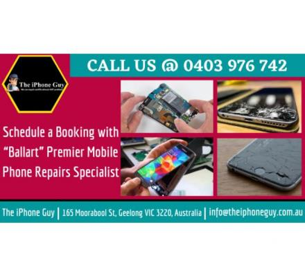 "Schedule a Booking with ""Ballart"" Premier Mobile Phone Repairs Specialist"