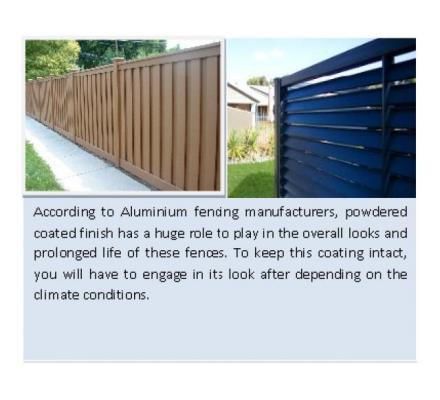 Invest in quality Aluminium Fencing at your place