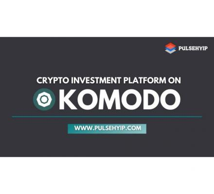 Cryptocurrency Investment Platform Development on Komodo - Pulsehyip