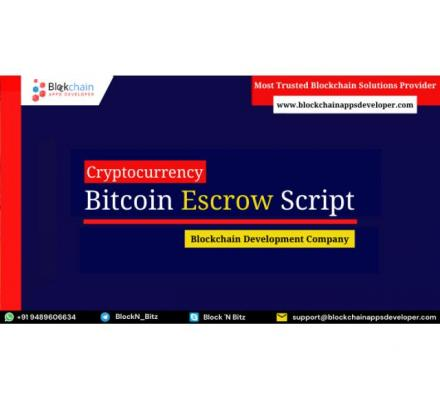Bitcoin Escrow Script To Start Escrow Based Bitcoin Exchange Platform