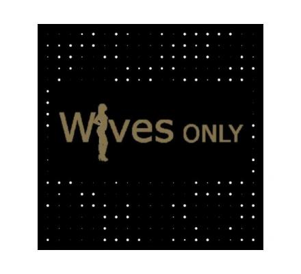 Wives Only - Sexiest and Naughtiest Women in Sydney!