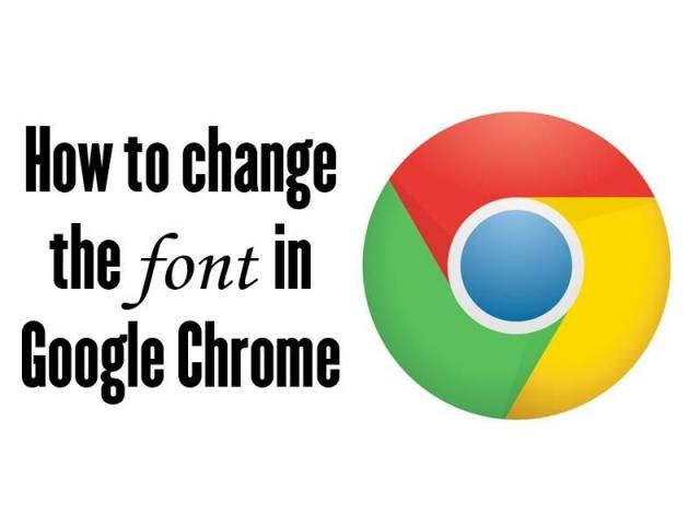 HOW TO CHANGE CHROME FONT SETTINGS?