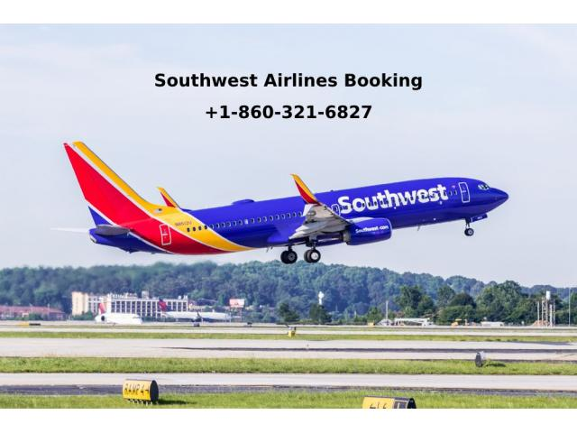 Southwest Airlines Reservations +1-860-321-6827