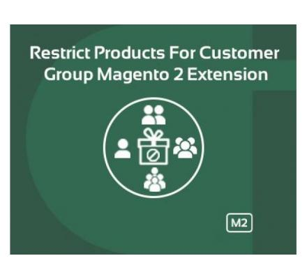 Magento 2 Restrict Product for Customer Group