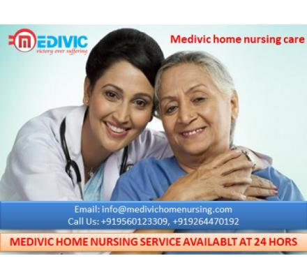 World-Class Home Nursing Service in Katihar Available by Medivic
