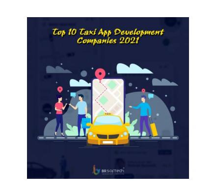 Top Taxi App Development Companies & Developers In India Of 2021