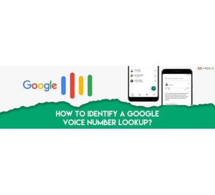 How to Identify a Google Voice Number Lookup?