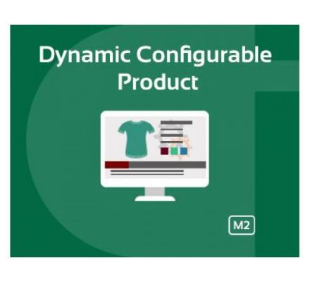 Dynamic Configurable Product Magento 2 extension