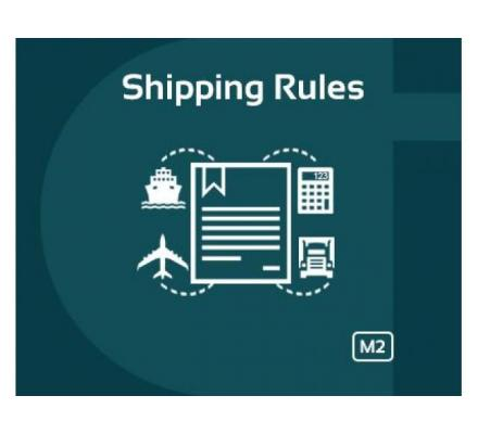 MAGENTO 2 SHIPPING RULES